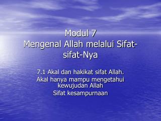 Modul 7 Mengenal Allah melalui Sifat-sifat-Nya