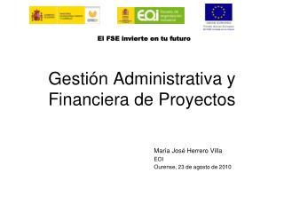 Gesti n Administrativa y Financiera de Proyectos