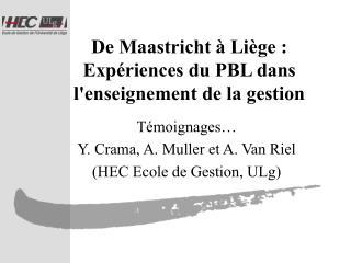 De Maastricht   Li ge : Exp riences du PBL dans lenseignement de la gestion