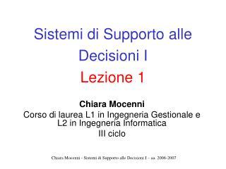 Sistemi di Supporto alle Decisioni I Lezione 1