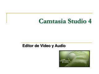 Camtasia Studio 4