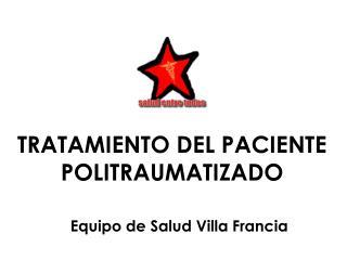 TRATAMIENTO DEL PACIENTE POLITRAUMATIZADO