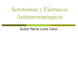 Serotonina y F rmacos Antiseroton rgicos