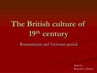 The British culture of 19th century (2)