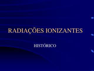 RADIA  ES IONIZANTES