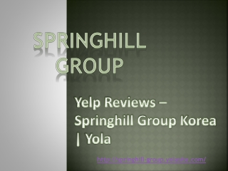 Yelp Reviews – Springhill Group Korea | Yola.com