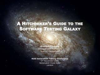 A Hitchhiker s Guide to the Software Testing Galaxy