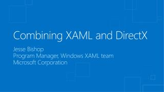 Combining XAML and DirectX