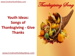 Youth Ideas: Songs of Thanksgiving - Give Thanks