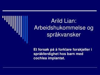 Arild Lian: Arbeidshukommelse og spr kvansker