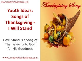 Youth Ideas: Songs of Thanksgiving: I Will Stand