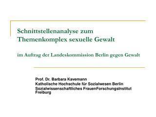 Schnittstellenanalyse zum Themenkomplex sexuelle Gewalt  im Auftrag der Landeskommission Berlin gegen Gewalt