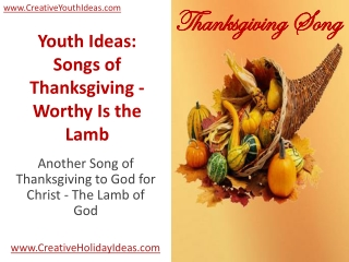 Youth Ideas: Songs of Thanksgiving - Worthy Is the Lamb
