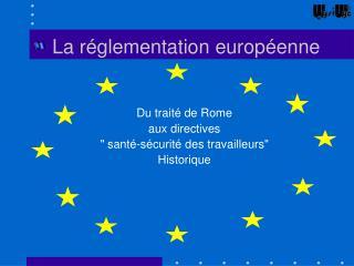 La r glementation europ enne