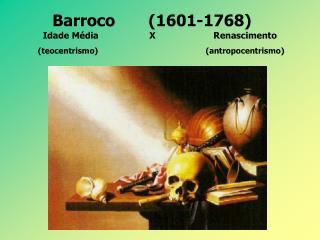 Barroco  1601-1768