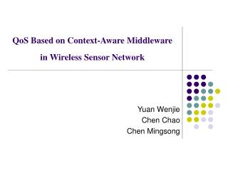 QoS Based on Context-Aware Middleware in Wireless Sensor Network