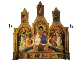 Lorenzo Monaco, Couronnement de la Vierge, 1411-1414, d trempe sur bois, 450 x 350 cm, Florence, Galleria degli Uffizi.