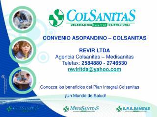 Conozca los beneficios del Plan Integral Colsanitas
