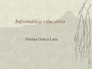 Inform tica educativa