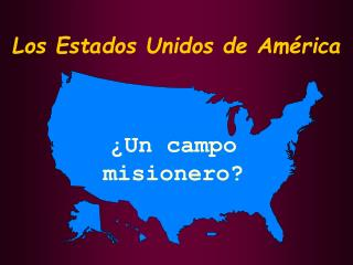 Los Estados Unidos de Am rica