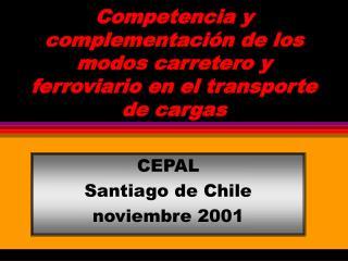 Competencia y complementaci n de los modos carretero y ferroviario en el transporte de cargas