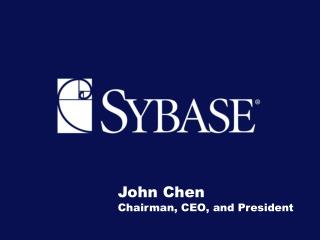 John Chen Chairman, CEO, and President