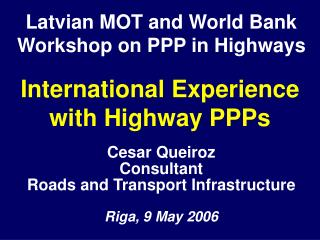 International Experience with Highway PPPs