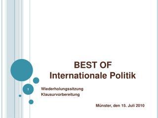 BEST OF  Internationale Politik