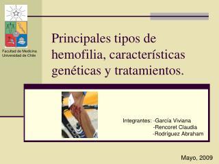 Principales tipos de hemofilia, caracter sticas gen ticas y tratamientos.