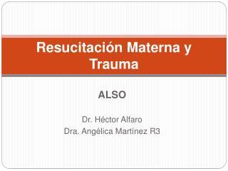Resucitaci n Materna y Trauma