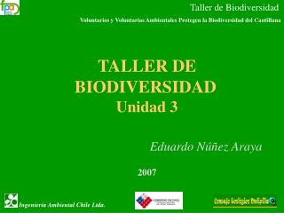 Taller de Biodiversidad                      Voluntarios y Voluntarias Ambientales Protegen la Biodiversidad del Cantill