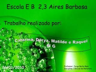 Escola E B  2,3 Aires Barbosa