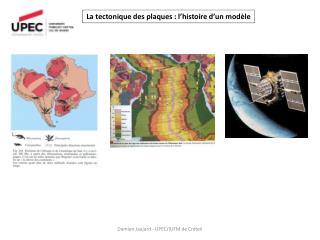 La tectonique des plaques : l histoire d un mod le