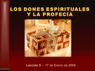 LOS DONES ESPIRITUALES Y LA PROFEC A