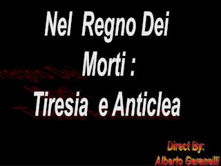 Nel  Regno Dei  Morti : Tiresia  e Anticlea