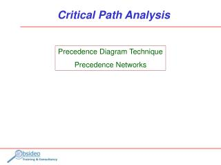 Precedence Diagram Technique Precedence Networks