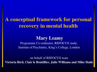 A conceptual framework for personal recovery in mental health
