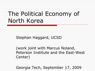 The Political Economy of North Korea