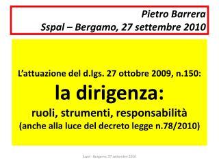 Pietro Barrera  Sspal   Bergamo, 27 settembre 2010