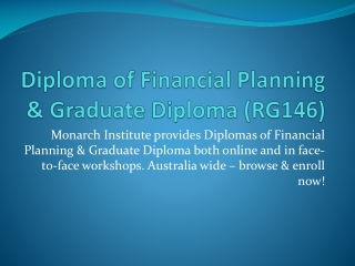 Diploma of Financial Planning & Graduate Diploma (RG146) |