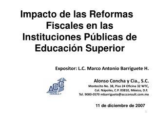 Impacto de las Reformas Fiscales en las Instituciones P blicas de Educaci n Superior