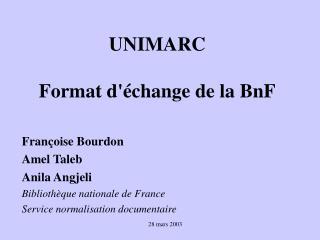 UNIMARC  Format d change de la BnF