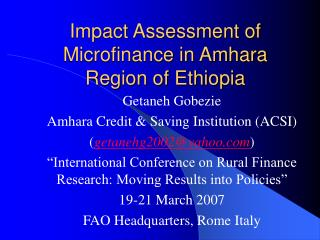 Impact Assessment of Microfinance in Amhara Region of Ethiopia