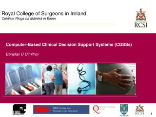 Royal College of Surgeons in Ireland Col iste R oga na M inle  in  irinn