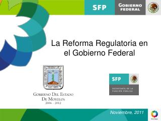 La Reforma Regulatoria en el Gobierno Federal