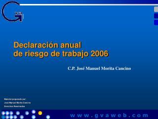 Declaraci n anual de riesgo de trabajo 2006