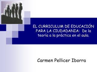 EL CURRICULUM DE EDUCACI N PARA LA CIUDADANIA:  De la teor a a la pr ctica en el aula.