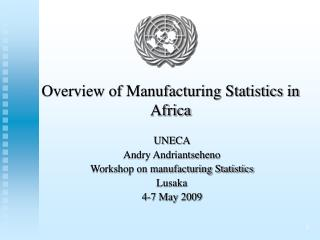 Overview of Manufacturing Statistics in Africa