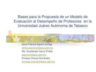 Bases para la Propuesta de un Modelo de Evaluaci n al Desempe o de Profesores  en la Universidad Ju rez Aut noma de Taba