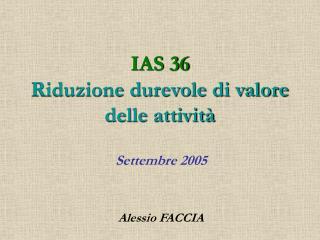IAS 36  Riduzione durevole di valore delle attivit